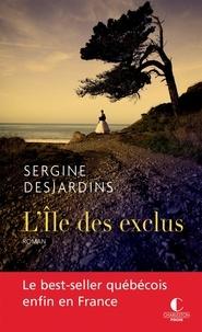 Sergine Desjardins - Isa Tome 1 : L'île des exclus.