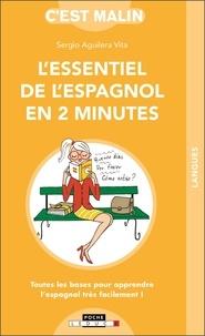 Sergio Aguilera Vita - L'essentiel de l'espagnol en 2 minutes.