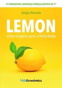 Sérgio Almeida - Lemon - Uma viagem para a felicidade.