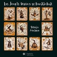 Sergio Aquindo - Les jouets perdus de Romilio Roil.