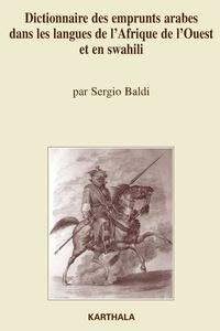 Sergio Baldi - Dictionnaire des emprunts arabes dans les langues de l'Afrique de l'Ouest et en swahili.