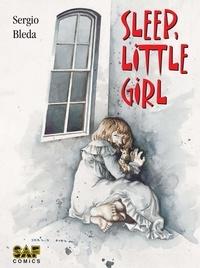 Sergio Bleda - Sleep, little girl.
