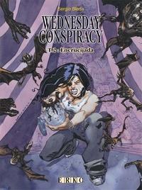 Sergio Bleda - Wednesday Conspiracy Tome 2 : Encrucijada.