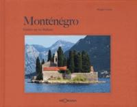 Sergio Cozzi - Monténégro - Fenêtre sur les Balkans.