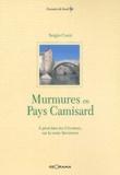 Sergio Cozzi - Murmures en Pays Camisard - A pied dans les Cévennes, sur la route de Stevenson.