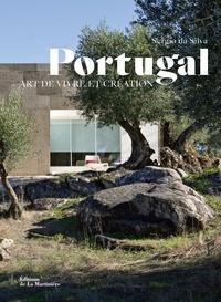 Sergio Da Silva - Portugal - Un art de vivre.