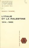 Sergio Itzhak Minerbi et  Faculté des Lettres et Science - L'Italie et la Palestine, 1914-1920.