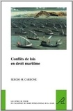 Sergio M. Carbone - Conflits de lois en droit maritime.
