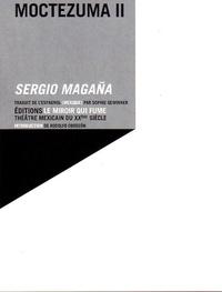 Sergio Magaña - Moctezuma II.