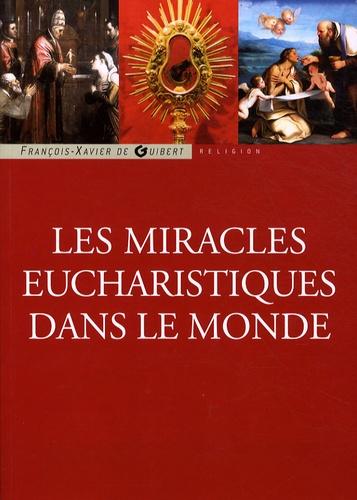 Sergio Meloni - Les miracles eucharistiques dans le monde.