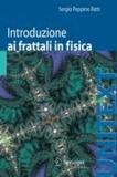 Sergio Peppino Ratti - Introduzione ai frattali in fisica.