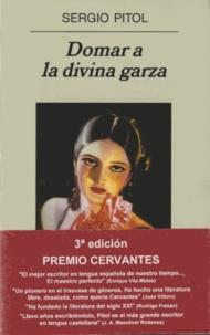 Sergio Pitol - Domar a la divina garza.