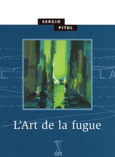 Sergio Pitol - L'Art de la fugue.