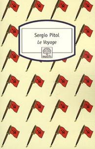 Sergio Pitol - Le Voyage.