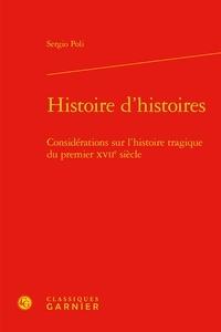 Rhonealpesinfo.fr Histoire d'histoires - Considérations sur l'histoire tragique du premier XVIIe siècle Image