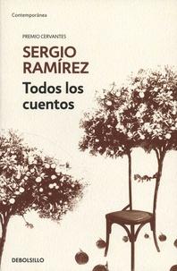Sergio Ramirez - Todos los cuentos.