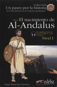 Sergio Remedios Sanchez - El nacimiento de Al-Andalus.