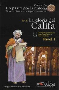Sergio Remedios Sanchez - La gloria del califa.