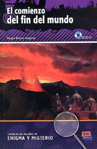 Sergio Reyes Angona - El comienzo del fin del mundo. 1 CD audio