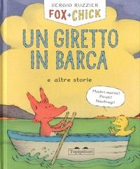 Sergio Ruzzier - Fox + Chick  : Un giretto in barca e altre storie.