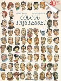 Sergio Salma et  Baron Brumaire - Coucou Tristesse !.