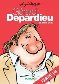 Sergio Salma - Gérard Depardieu - chapitre 1 - Le biopic en BD.