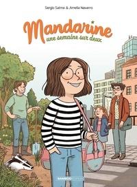 Sergio Salma - Mandarine, une semaine sur deux 1 : Mandarine, une semaine sur deux - tome 01.