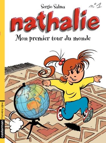 Nathalie Tome 1 Mon premier tour du monde
