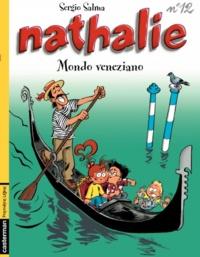 Sergio Salma - Nathalie Tome 12 : Mondo veneziano.