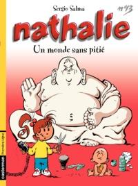 Sergio Salma - Nathalie Tome 13 : Un monde sans pitié.