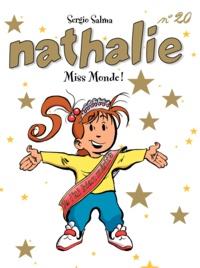 Sergio Salma - Nathalie Tome 20 : Miss Monde !.
