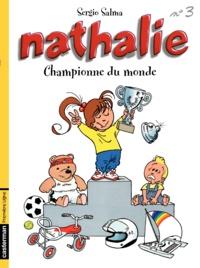 Sergio Salma - Nathalie Tome 3 : Championne du monde.