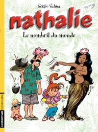 Sergio Salma - Nathalie Tome 9 : Le nombril du monde.