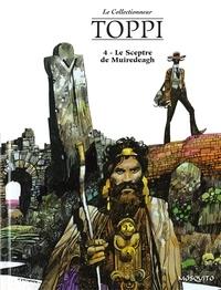 Sergio Toppi - Le Collectionneur Tome 2 : Le Sceptre de Muiredeagh.