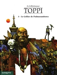 Sergio Toppi - Le Collectionneur Tome 5 : Le Collier de Padmasumbawa.