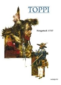 Sergio Toppi - Naugatuck 1757.