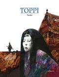 Sergio Toppi - Tanka, Kimura, Le retour d'Hishi, Sato, Ogari 1650.