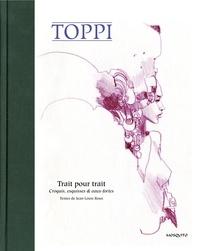 Sergio Toppi - Trait pour trait - Croquis, esquisses & eaux-fortes.
