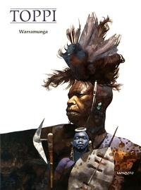 Sergio Toppi - Warramunga.