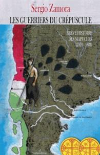 Sergio Zamora - Brève histoire des Mapuche - Seconde partie, Les guerriers du crépuscule (1810-1884).