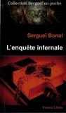 Sergueï Bonal - L'enquête infernale.