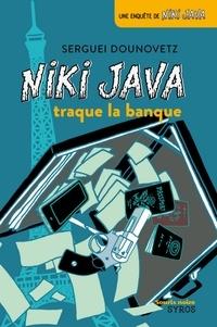 Serguei Dounovetz - Niki Java traque la banque.