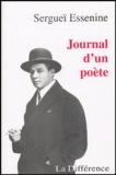 Sergueï Essenine - Journal d'un poète.
