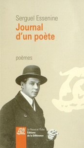 Sergueï Essenine - Journal d'un poète.