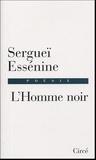 Sergueï Essenine - L'Homme noir (1910-1925).