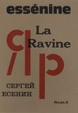 Sergueï Essenine - La Ravine.