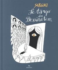 Serguei - Le tango du dessinateur.