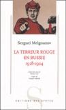 Sergueï Melgounov - La terreur rouge en Russie - (1918-1924).