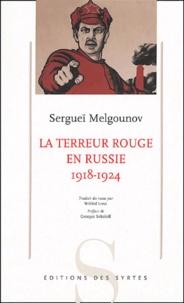 La terreur rouge en Russie- (1918-1924) - Sergueï Melgounov pdf epub