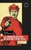 Sergueï Melgounov - La terreur rouge en Russie - 1918-1924.